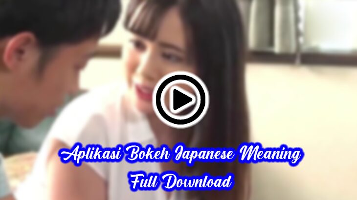 Bokeh japanese meaning asli mp3 Vidio sexxxxyyyy video bokeh