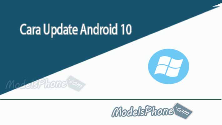 Cara Update Android 10